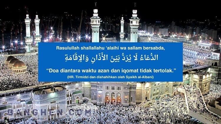 waktu mustajab berdoa setelah adzan dan iqomat